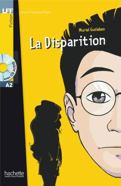 La disparition + CD audio (Gutleben) - Niveau A2