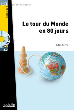 Le tour du Monde en 80 jours + CD audio MP3 (Verne) - Niveau A2