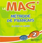 Le Mag' Niveau 2 CD audio classe (x2)
