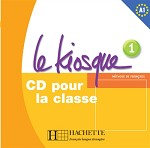 Le Kiosque Niveau 1 CD audio classe (x2)
