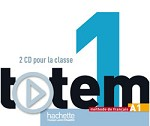 Totem Niveau 1 CD audio classe