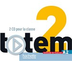Totem Niveau 2 CD audio classe