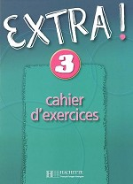 Extra Niveau 3 Cahier d'exercices