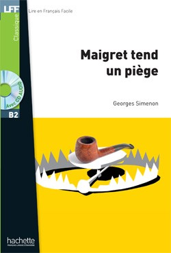 Niveau B2 - Maigret tend un piège + CD audio MP3 (Simenon)