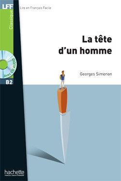 Niveau B2  - La Tête d'un homme + CD audio MP3 (Simenon)