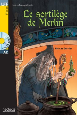 Le Sortilège de Merlin + CD-Audio MP3
